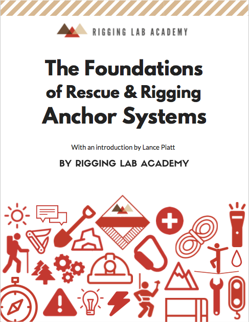 Cover - The Foundations of Rescue and Rigging Anchor Systems - Rigging Lab Academy